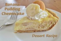 Banana Pudding Cheesecake - Dessert Recipe