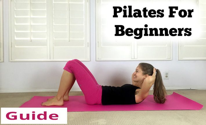 Pilates – Guide For Beginners