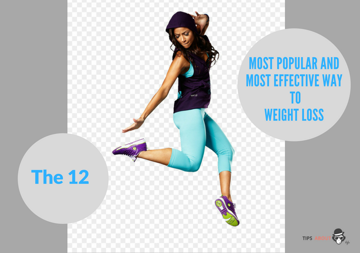 The 12 Most Popular And Most Effective Way To Weight Loss