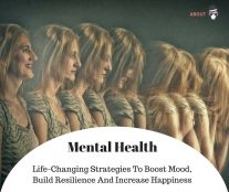 Life-Changing Strategies To Boost Mood, Build Resilience And Increase Happiness