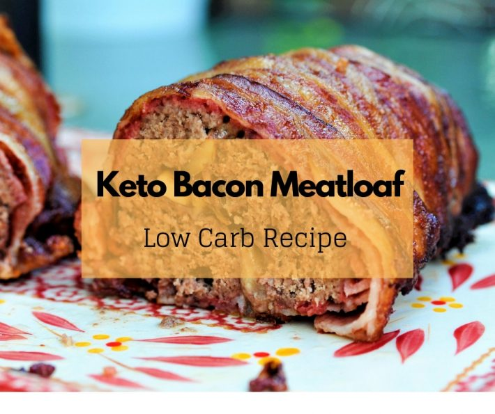 Keto Bacon Meatloaf – Low Carb Recipe