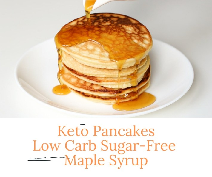 Keto Pancakes With Low Carb Sugar-Free Maple Syrup