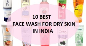 10 Best Face Wash for Dry Skin and Sensitive Skin in India
