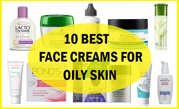 best face creams for oily skin acne prone skin in india