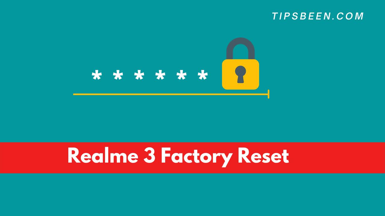 Realme 3 Factory Reset