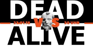 Dead vs Alive Slam am 23.01.18 im Beyerhaus Leipzig