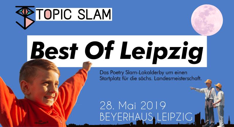 Topic Slam Best Of Leipzig 25. Mai 2019