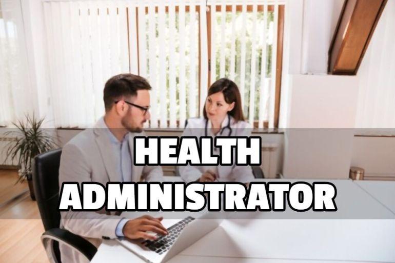 HEALTH ADMINISTRATOR