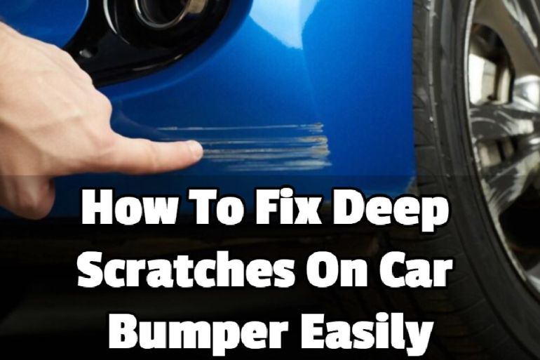 How To Fix Deep Scratches On Car Bumper Easily