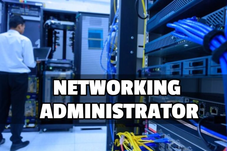 NETWORKING ADMINISTRATOR