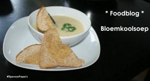 * Foodblog * Bloemkoolsoep