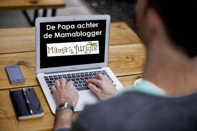 Papa achter de Mamablogger Mama's Jungle
