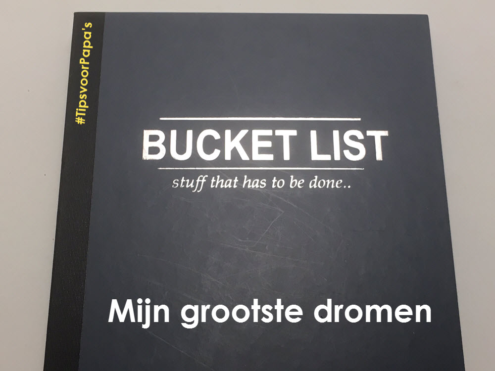 bucket list mijn grootste dromen