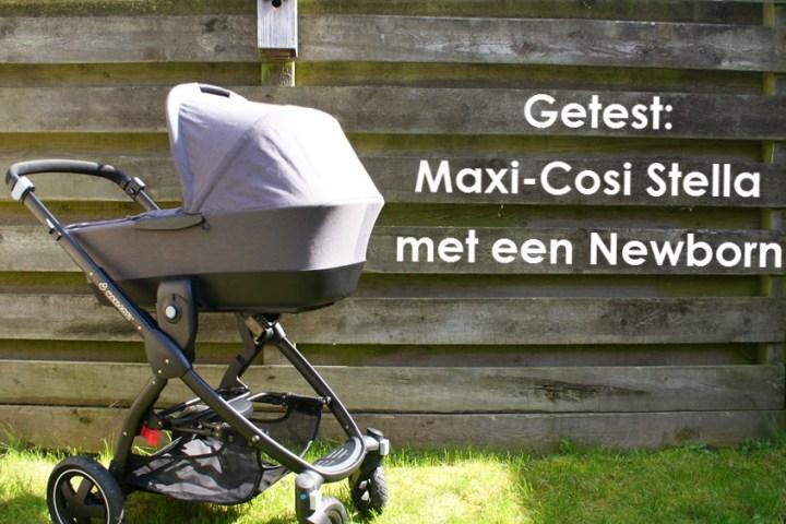 Getest: Maxi-Cosi Stella met onze Newborn