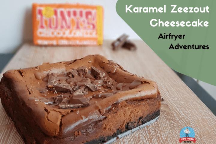 Airfryer Adventures – Tony Chocolonely Karamel Zeezout Cheesecake