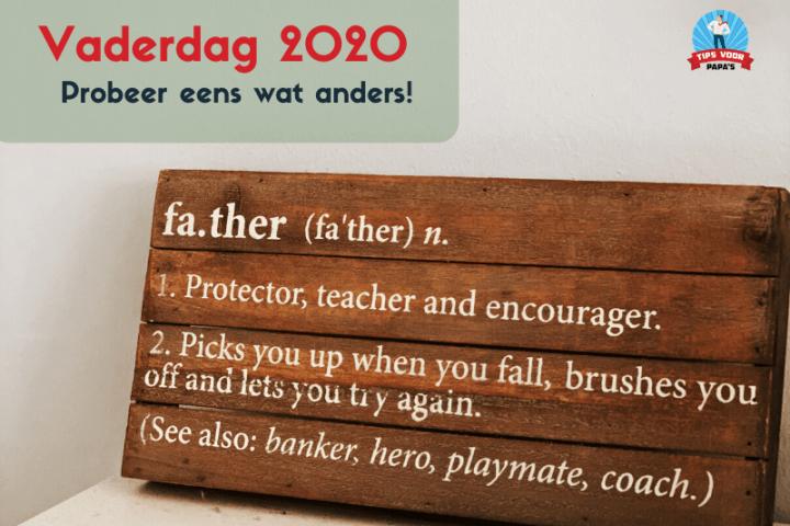 Vaderdag 2020 – Probeer eens wat anders!*