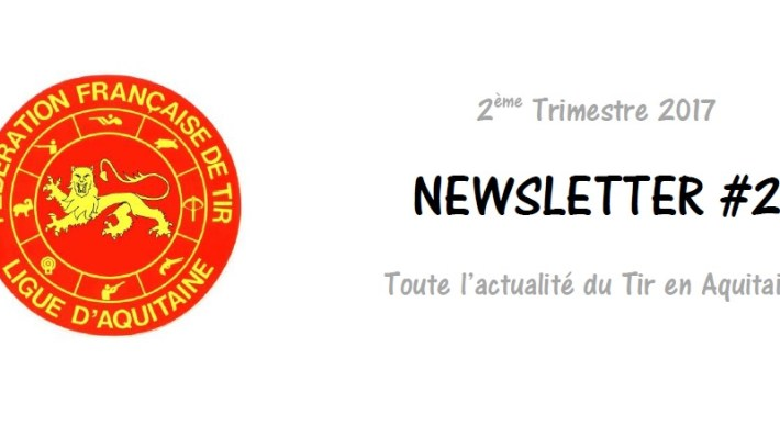 [Information] Newsletter 2ème trimestre 2017