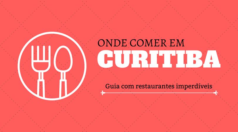 os melhores restaurantes de Curitiba