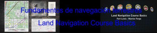 Fundamentos de navegación terrestres. Land Navigacion Course Basics