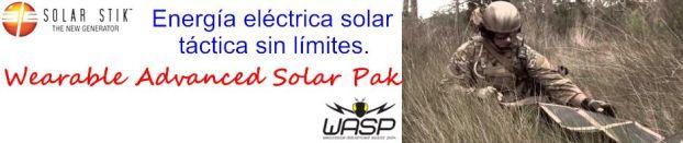 Energía eléctrica solar táctica sin límites. Solar Stik Wearable Advanced Solar Pak (WASP)