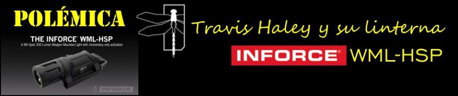 Polémica: Travis Haley y su linterna Inforce WML-HSP