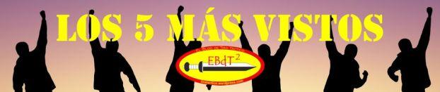 Los 5 más vistos en EBdT2