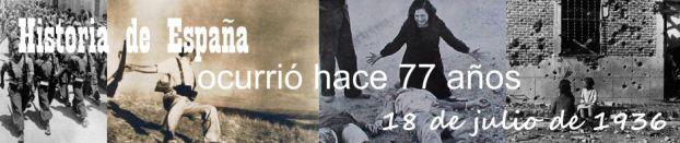 Historia de España: ocurrió hace 77 años, 18 de julio de 1936.