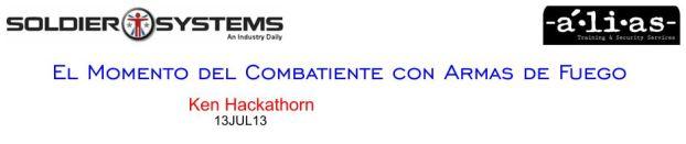 """""""Prioridades"""". El Momento del Combatiente con Armas de Fuego. Ken Hackathorn. 13JUL13."""