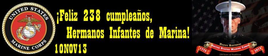 10NOV13 ¡Feliz 238 cumpleaños, Hermanos Infantes de Marina!
