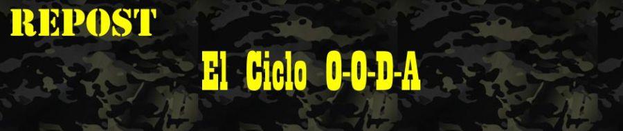 REPOST: El Ciclo O-O-D-A.