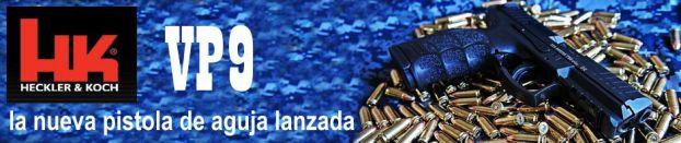 VP9, la nueva pistola de aguja lanzada [striker fired] de Heckler & Koch