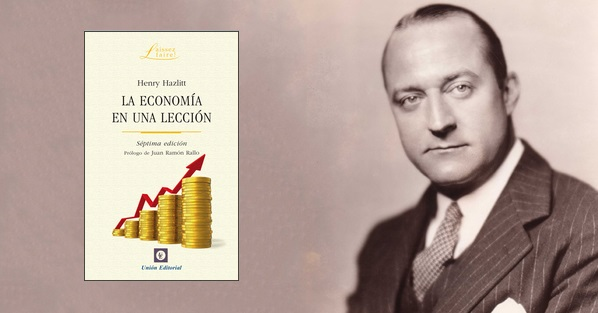 Lectura recomendada_La economía en una lección, por Henry_Hazlitt