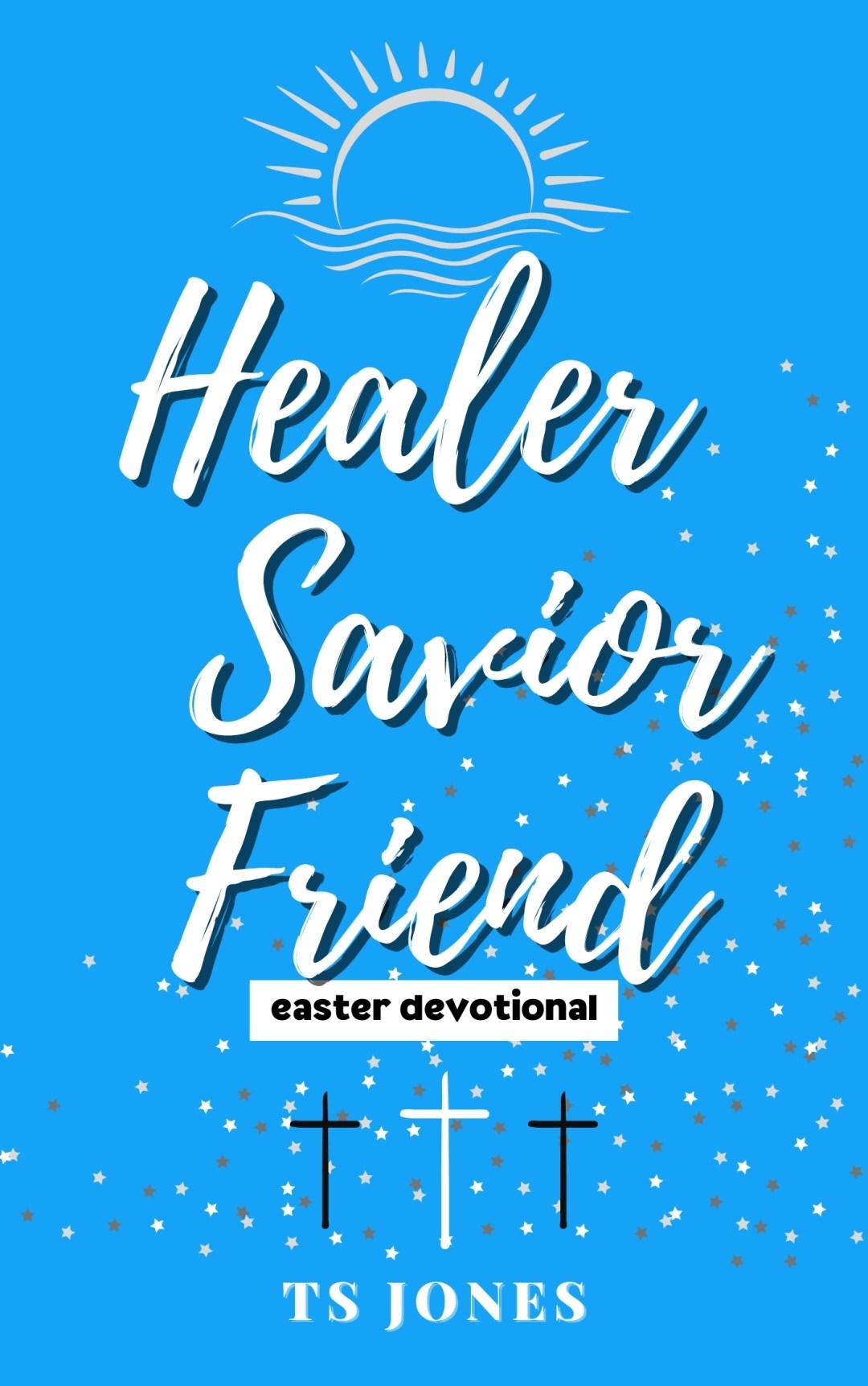 Healer Savior Friend