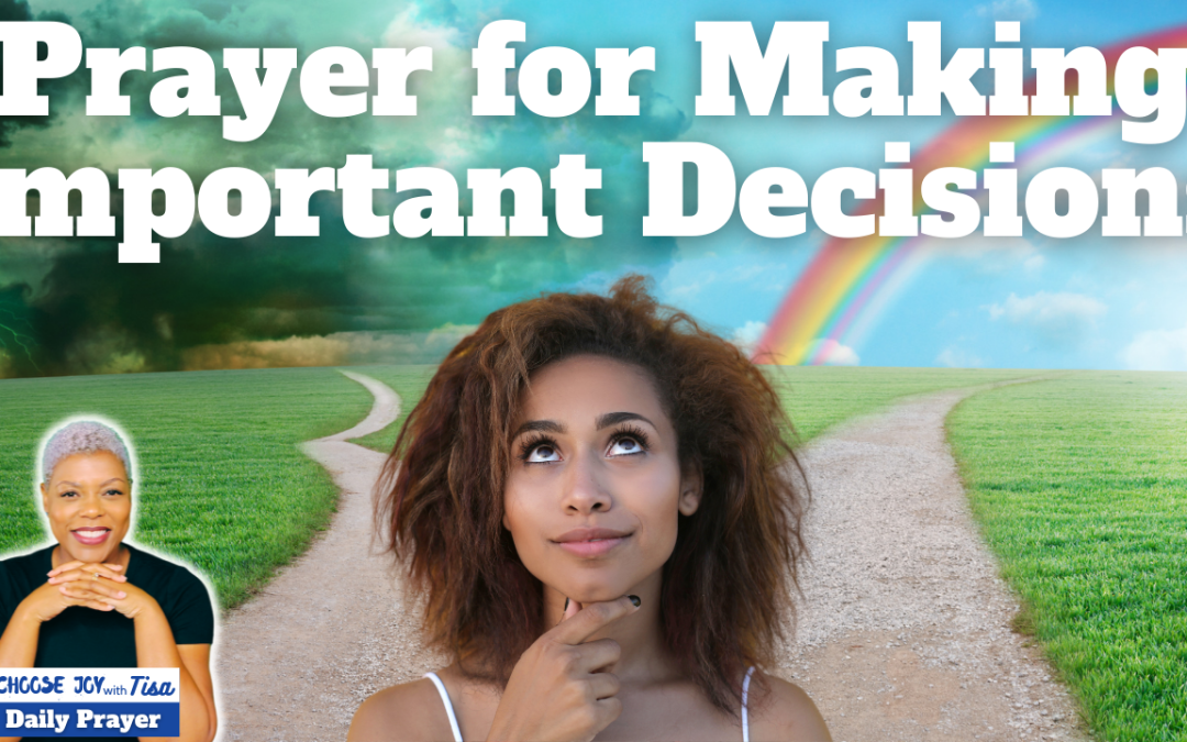 Prayer for Making Important Decisions | Trust God to Lead You