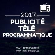 Publicité télé programmatique en 2017