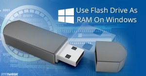 Use USB Flash Drive As External RAM In Windows (Readyboost)