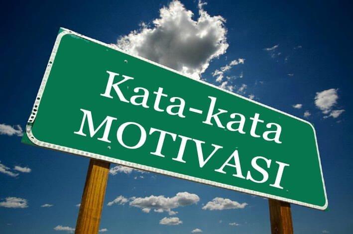Kata Kata Motivasi Yang Pendek | Hidup Harus Bermakna