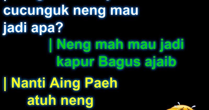 Pantun lucu bahasa sunda (2)