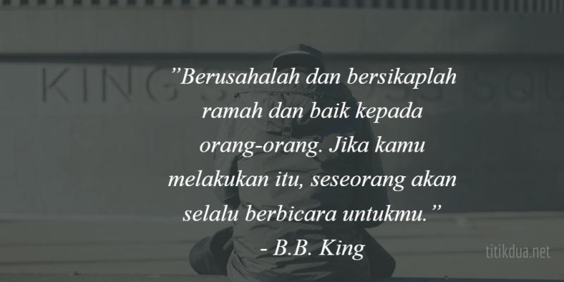 Kata Kata Bijak B.B. King