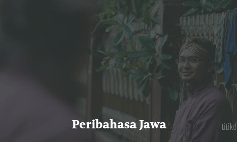 Photo of Peribahasa Jawa dan Artinya