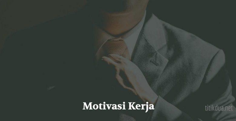 Photo of Kata-Kata Motivasi Kerja, Kutipan Inspiratif untuk Karyawan