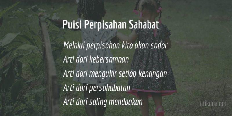 Puisi Perpisahan Sahabat