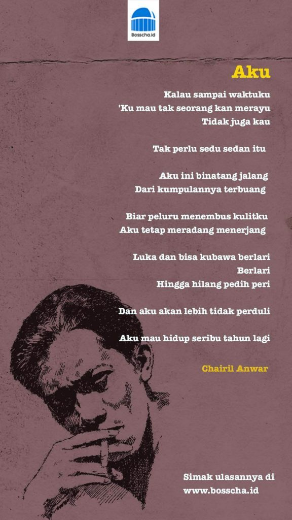 teks puisi Aku Karya Chairil Anwar