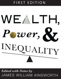Wealth, Power, and Inequality