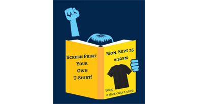 flyer for screen printing tee shirts picturing a drawing of a person reading a book with their right fist raised