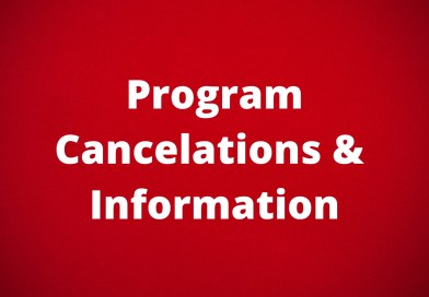Program Cancelations & Information