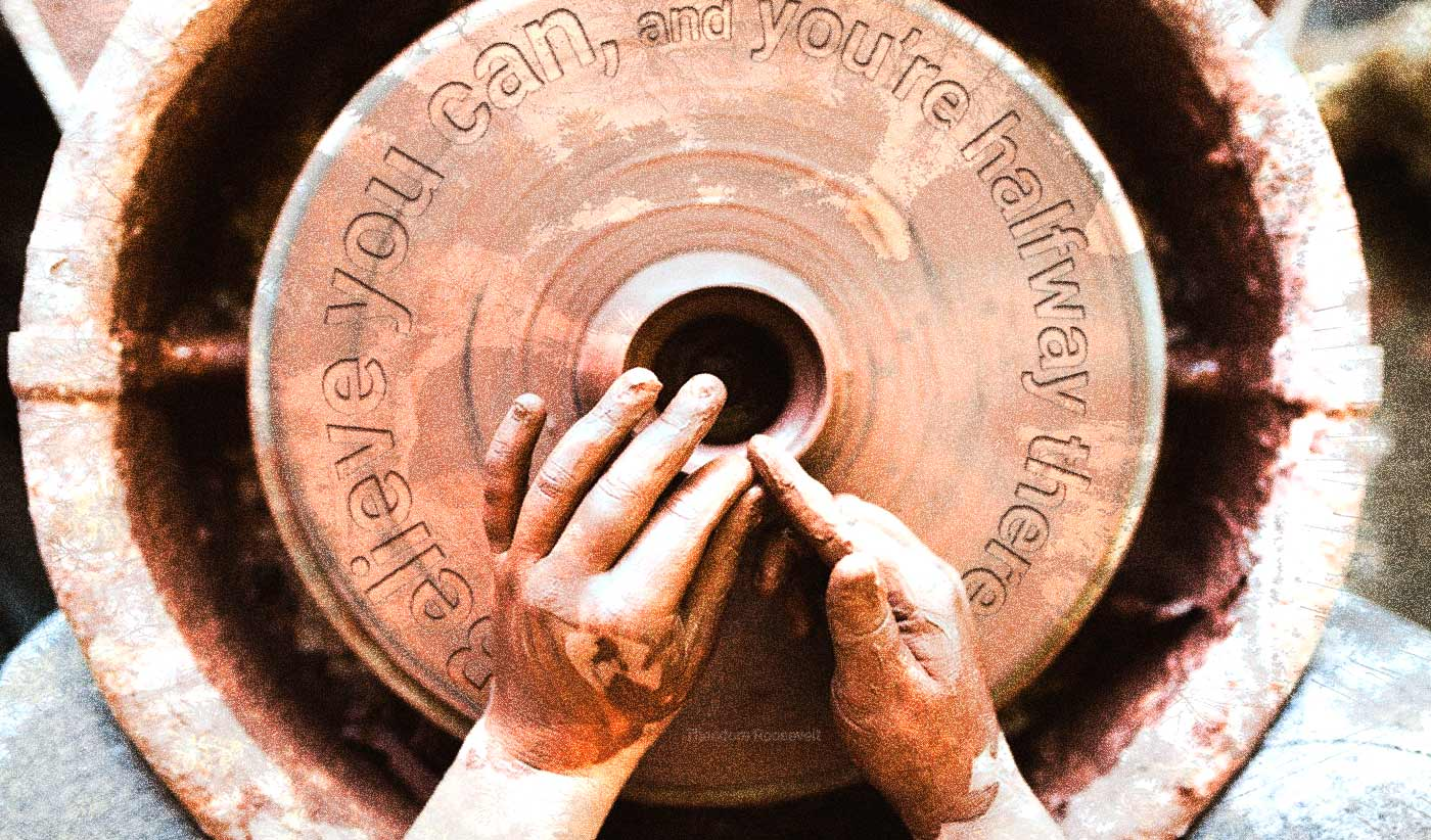 daily inspirational quote image: looking down at a person using a pottery wheel