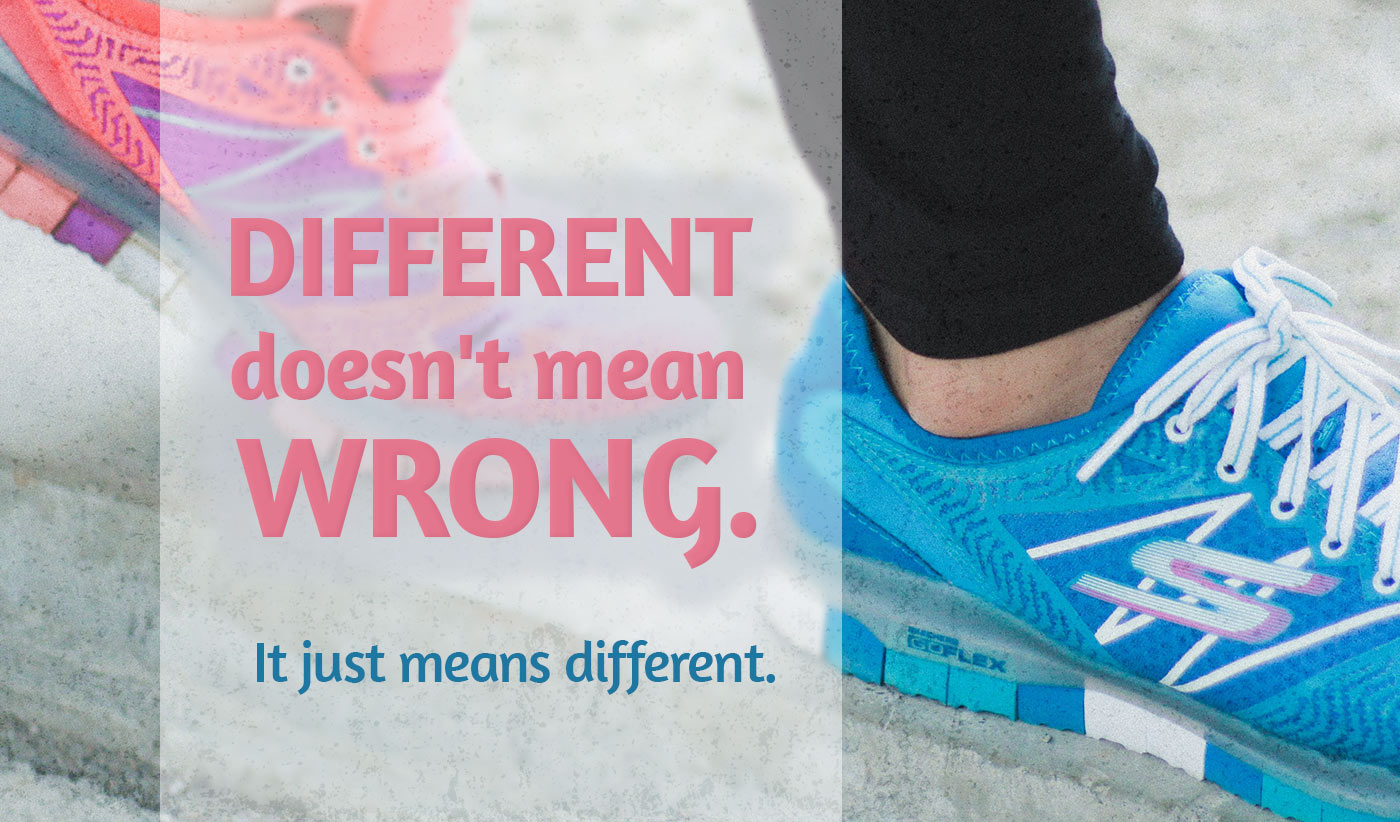 daily inspirational quote image: close up of the feet of a person wearing 2 different color shoes