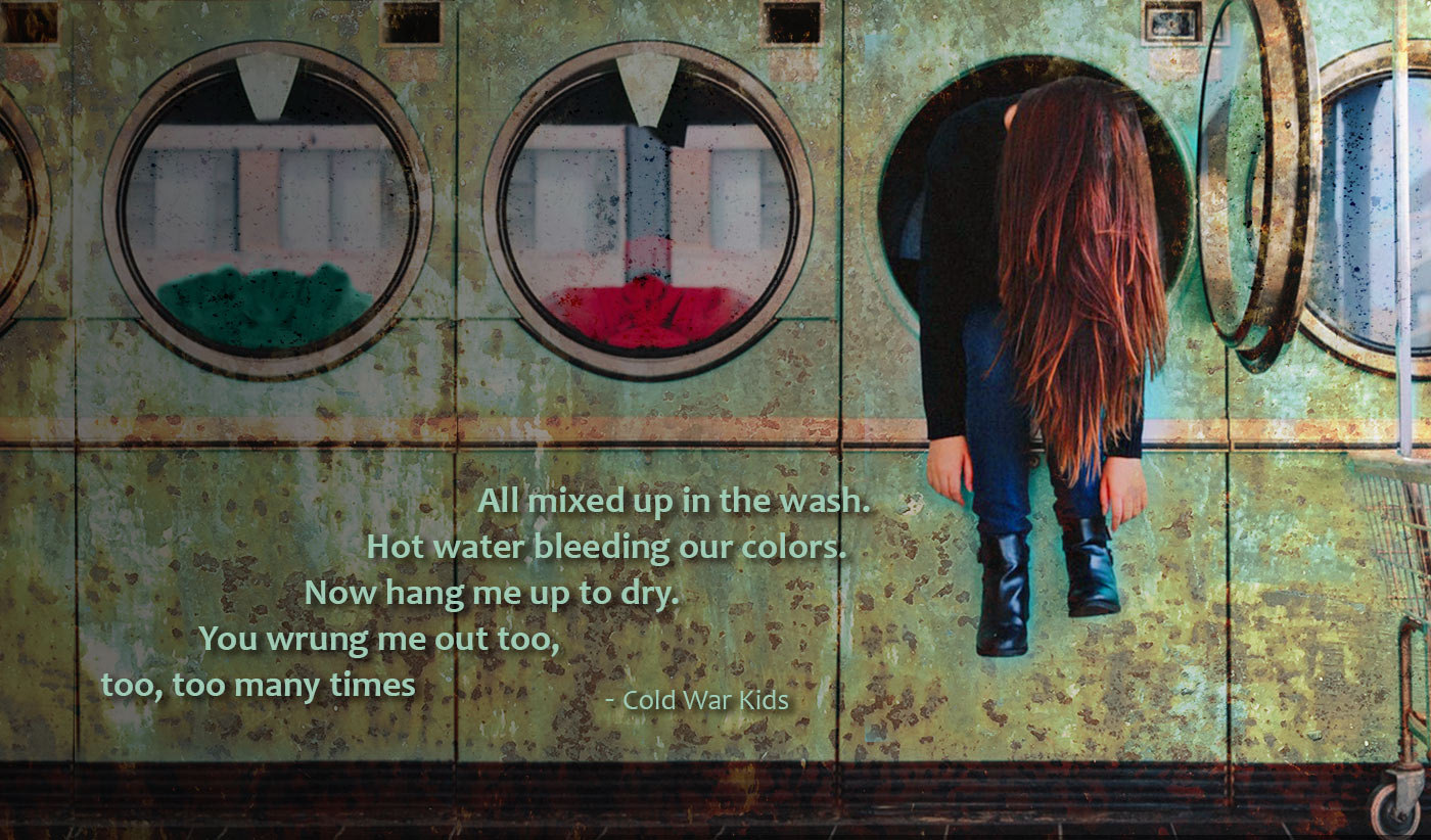 daily inspirational quote image: red haired woman sitting inside a large washing machine, her head down