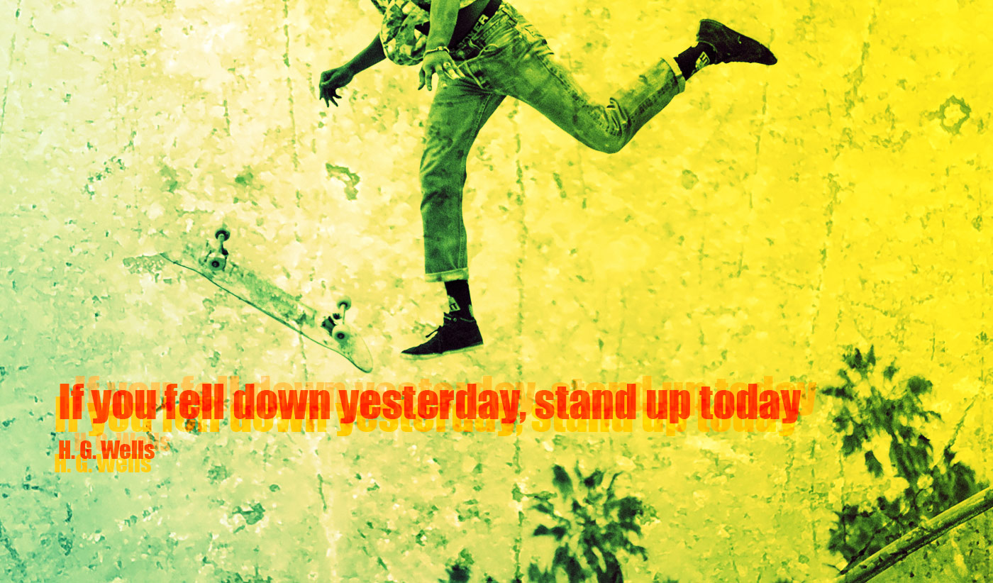 daily inspirational quote image: a skateboarder falling